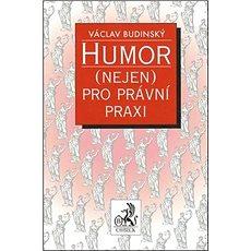 Humor (nejen) pro právní praxi - Kniha