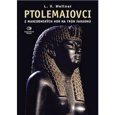 Ptolemaiovci: Z makedonských hor na trůn faraonů - Kniha