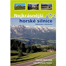 Nejkrásnější horské silnice Rakouska a Německa - Kniha