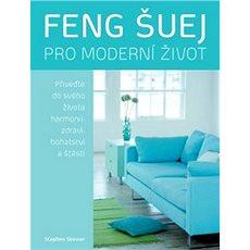 Feng šuej pro moderní život - Kniha