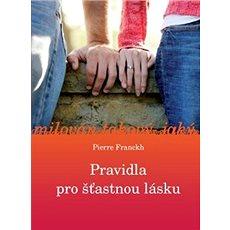 Pravidla pro šťastnou lásku - Kniha