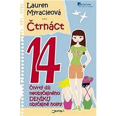 Čtrnáct 14: Čtvrtý díl neobyčejného deníku obyčejné holky - Kniha