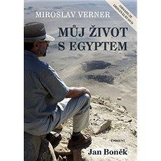 Můj život s Egyptem: obsahuje originální DVD - Kniha