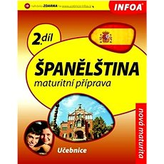 Španělština 2 Maturitní příprava: 2.díl - Kniha