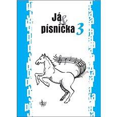 Já & písnička 3 - Kniha