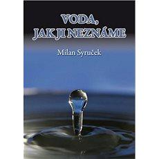 Voda, jak jí neznáme - Kniha