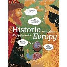 Historie Evropy: Obrazové putování - Kniha
