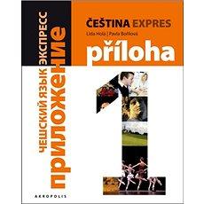 Čeština expres 1 (A1/1) + CD: Ruská - Kniha