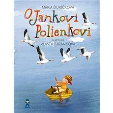 O Jankovi Polienkovi - Kniha