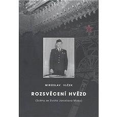 Rozsvěcení hvězd: Scény ze života Jaroslava Misky - Kniha