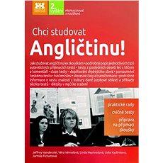 Chci studovat Angličtinu! - Kniha