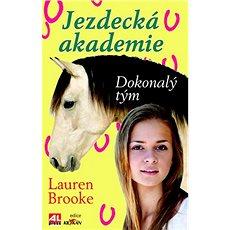 Jezdecká akademie Dokonalý tým - Kniha