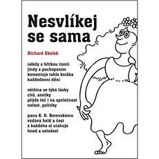 Nesvlíkej se sama - Kniha