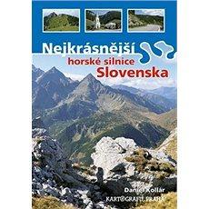 Nejkrásnější horské silnice Slovenska - Kniha