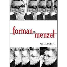 Forman vs.Menzel - Kniha