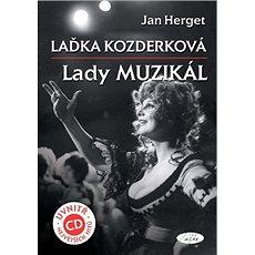 Laďka Kozderková Lady muzikál + CD - Kniha