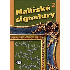 Malířské signatury 2 - Kniha