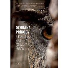 Ochrana přírody: Z pohledů biologa - Kniha
