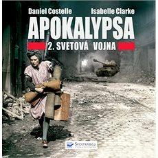 Apokalypsa 2. svetová vojna - Kniha
