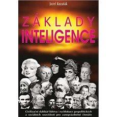 Základy inteligence: Civilizační slabikář lidstva... - Kniha