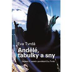Andělé, tabulky a sny - Kniha