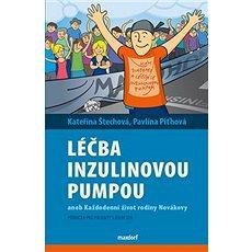 Léčba  inzulinovou pumpou aneb každodenní život rodiny Novákovy - Kniha