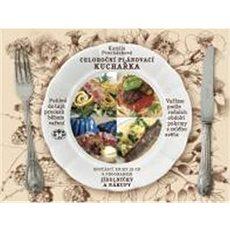 Celoroční plánovací kuchařka: Vaříme podle ročních období pokrmy z celého světa - Kniha