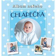 Album našeho chlapečka - Kniha