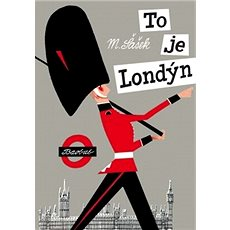 To je Londýn - Kniha