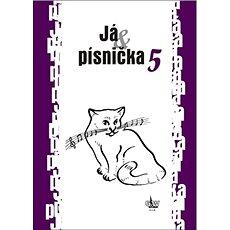 Já & písnička 5 - Kniha