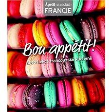 Bon appétit!: aneb Lekce francouzské kuchyně - Kniha