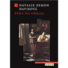 Ženy na okraji: Tři příběhy ze 17. století - Kniha
