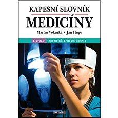 Kapesní slovník medicíny: 3500 nejdůležitějších hesel - Kniha