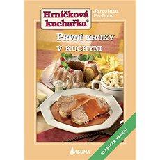 První kroky v kuchyni: Hrníčková kuchařka - Kniha