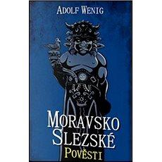 Moravsko Slezské pověsti - Kniha
