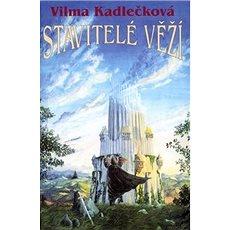 Stavitelé věží - Kniha