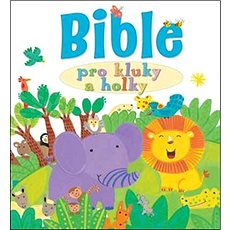 Bible pro kluky a holky - Kniha