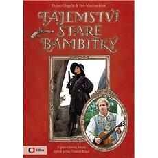Tajemství staré bambitky: S písničkami, které zpívá princ Tomáš Klus - Kniha