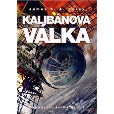 Kalibánova válka: Expanze - kniha druhá - Kniha
