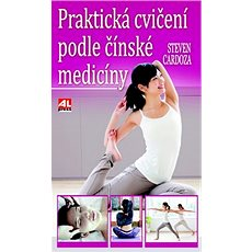Praktická cvičení podle čínské medicíny - Kniha