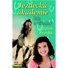 Jezdecká akademie Jde o všechno - Kniha