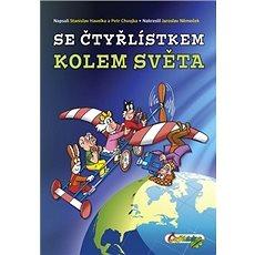Se Čtyřlístkem kolem světa - Kniha