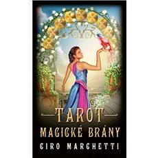 Tarot magické brány: Kniha a 78 karet - Kniha