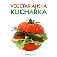 Vegetariánská kuchařka - Kniha