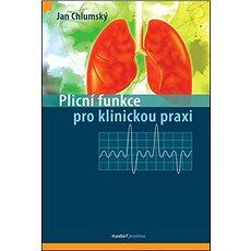 Plicní funkce pro klinickou praxi - Kniha