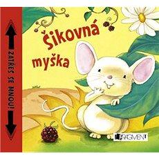 Šikovná myška: Leporelo se zvukem - Kniha