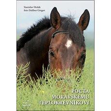 Pocta moravskému teplokrevníkovi - Kniha