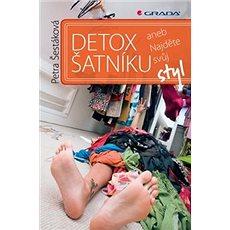 Detox šatníku: aneb Najděte svůj styl - Kniha