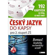 Český jazyk do kapsy pro 2. stupeň ZŠ: 192 kartiček se vším, co máš umět - Kniha