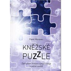 Kněžské puzzle: Zamyšlení kněze a psychologa v jedné osobě - Kniha